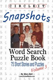 Circle It, Snapshots, Word Search, Puzzle Book, Lowry Global Media LLC