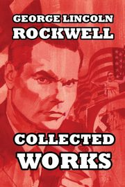 Collected Works, Rockwell George Lincoln