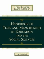 Handbook of Tests and Measurement in Education and the Social Sciences, Lester Paula E.
