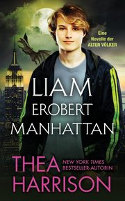 Liam erobert Manhattan, Harrison Thea