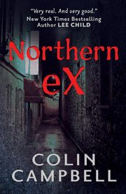 Northern Ex, Campbell Colin