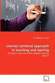 Learner-centered approach in teaching and leaning, Chweu Eric Matshete