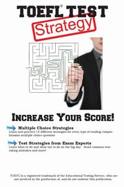 TOEFL Test Strategy, Complete Test Preparation Inc.