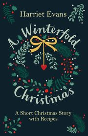 A Winterfold Christmas, Evans Harriet