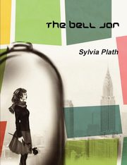 The Bell Jar, Plath Sylvia