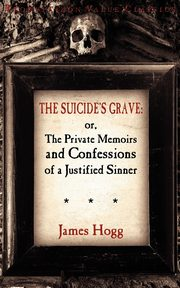 The Suicide's Grave, Hogg James