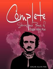 Complete Stories and Poems of Edgar Allan Poe, Poe Edgar Allan
