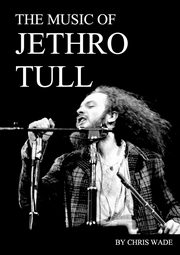 The Music of Jethro Tull, wade chris