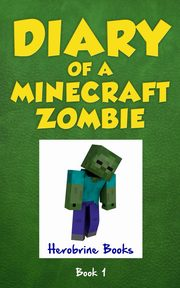 Diary of a Minecraft Zombie Book 1, Zombie Zack