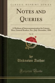 Notes and Queries, Vol. 10, Author Unknown