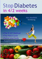 Stop Diabetes in 4/2 Weeks, Manfield Alex