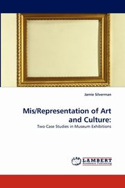 MIS/Representation of Art and Culture, Silverman Jamie