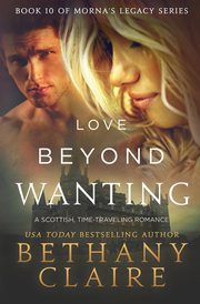 Love Beyond Wanting, Claire Bethany
