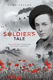 A Soldier's Tale, Taylor Gary