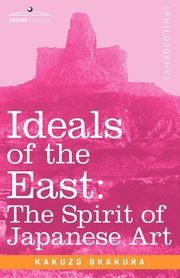 Ideals of the East, Okakura Kakuzo