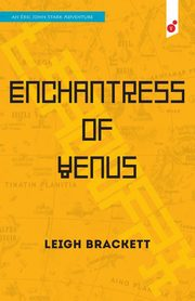 Enchantress of Venus, Brackett Leigh