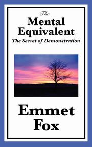 The Mental Equivalent, Fox Emmet
