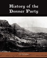 History of the Donner Party, McGlashan C.F.