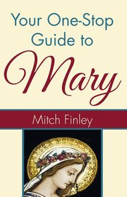 Your One-Stop Guide to Mary, Finley Mitch