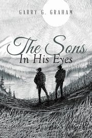 The Sons In His Eyes, G Garry
