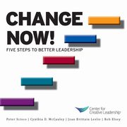 Change Now! Five Steps to Better Leadership, Kanaga Kim