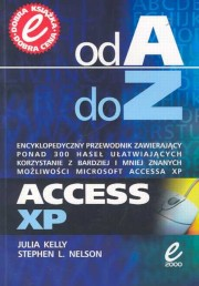 Access XP Od A do Z, Kelly Julia, Nelson Stephen L.