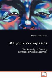 Will You Know my Pain?, McEvoy Adrianne Leigh