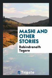 Mashi and other stories, Tagore Rabindranath