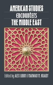 American Studies Encounters the Middle East,