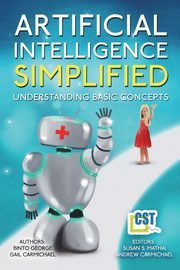 Artificial Intelligence Simplified, George Binto