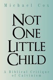 Not One Little Child, Cox Michael