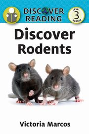 Discover Rodents, Marcos Victoria
