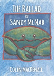 The Ballad of Sandy McNab, Colin MacKenzie