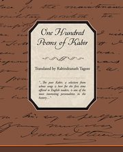 One Hundred Poems of Kabir, Tagore Rabindranath