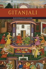 Gitanjali (Song Offerings), Tagore Rabindranath