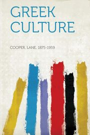 Greek Culture, 1875-1959 Cooper Lane