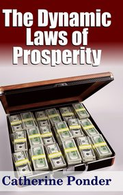 The Dynamic Laws of Prosperity, Ponder Catherine