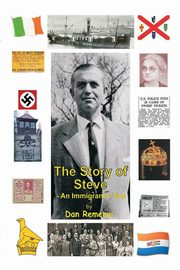 The Story of Steve, Remenyi Dan
