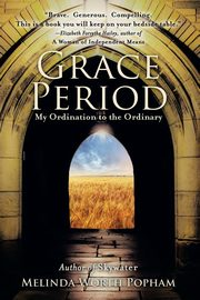 Grace Period, Worth Popham Melinda