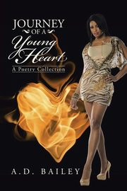 Journey of a Young Heart, Bailey A.D.