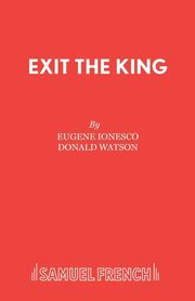 Exit the King, Ionesco Eugene