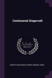 Continental Stagecraft, Macgowan Kenneth