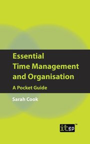 Essential Time Management and Organisation, It Governance