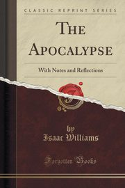 The Apocalypse, Williams Isaac