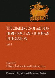 The challenges of modern democracy and European integration,