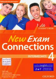 ksiazka tytuł: New Exam Connections 4 Intermediate Student's Book autor: Kelly Paul, Krantz Caroline, Spencer-Kępczyńska Joanna