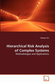 Hierarchical Risk Analysis of Complex Systems, Yan Zhenyu