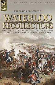 Waterloo Recollections, Llewellyn Frederick