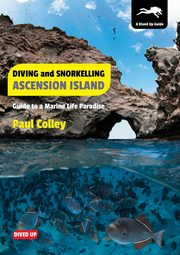 Diving and Snorkelling Ascension Island, Colley Paul