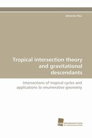 Tropical Intersection Theory and Gravitational Descendants, Rau Johannes